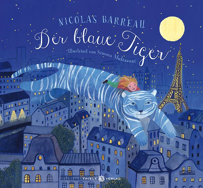 Nicolas Barreau • Der blaue Tiger