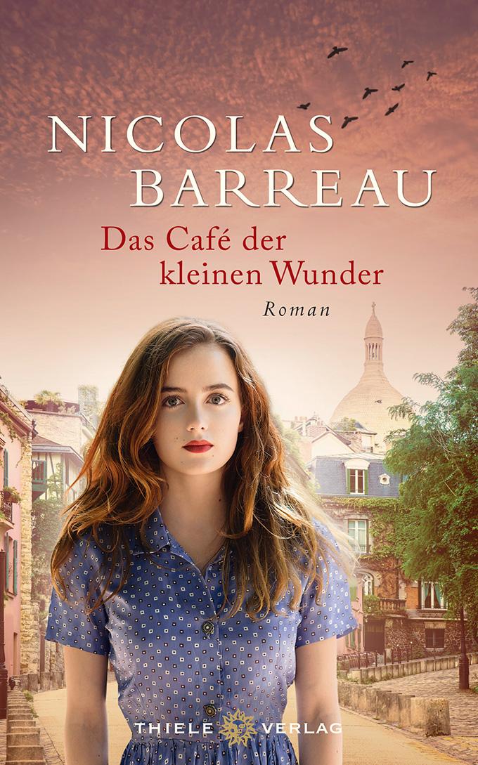 Nicolas Barreau Das Café der kleinen Wunder
