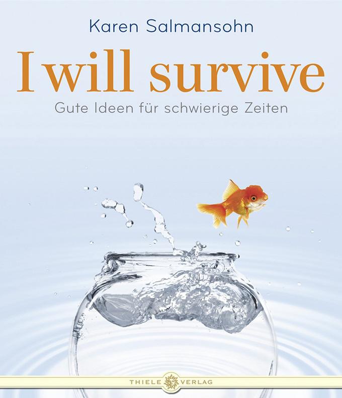 Karen Salmansohn • I will survive