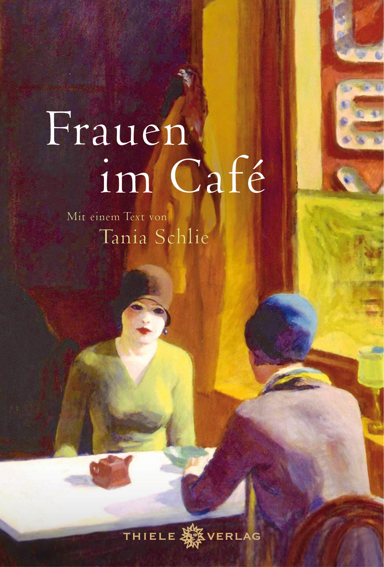 Tanja Schlie, Frauen im Café