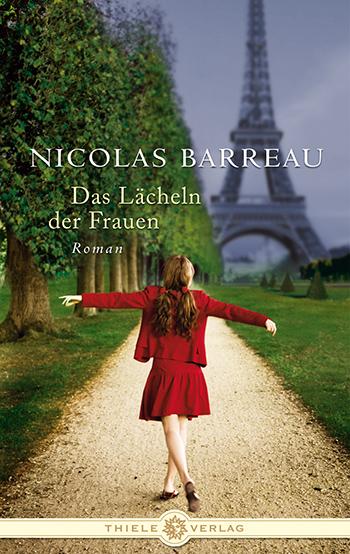 Nicolas Barreau • Das Lächeln der Frauen