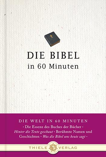 Die Bibel in 60 Minuten