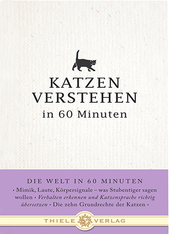 Nina Merian • Katzen verstehen in 60 Minuten