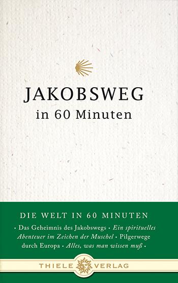 Jakobsweg in 60 Minuten