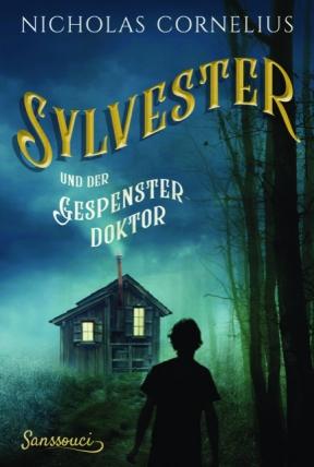 Sylvester und der Gespensterdoktor