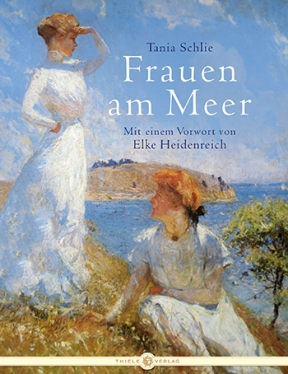 Tania Schlie • Frauen am Meer