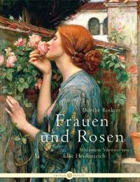 Dörthe Binkert • Frauen und Rosen