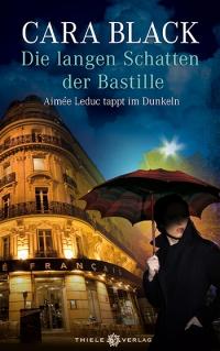 Cara Black • Die langen Schatten der Bastille