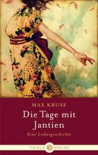 Max Kruse • Die Tage mit Jantien