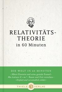Relativitätstheorie in 60 Minuten